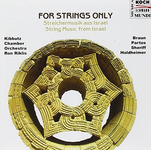 For Strings Only (Israel Kibbutz Chamber Orchestra)