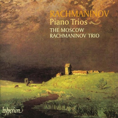 The Moscow Rachmaninov Trio - Rachmaninov: Piano Trios