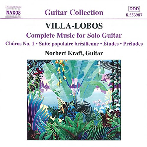Villa-Lobos, Heitor - The Complete Music for Solo Guitar By Villa-Lobos, Heitor