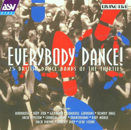 Various Artists - Everybody Dance: 25 BRITISH DANCE BANDS OF THE THIRTIES