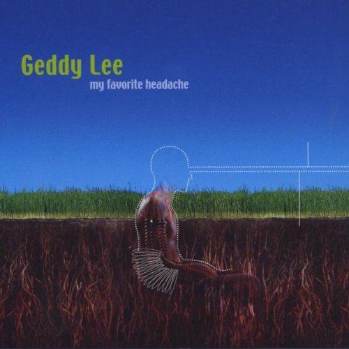 Lee, Geddy - My Favourite Headache
