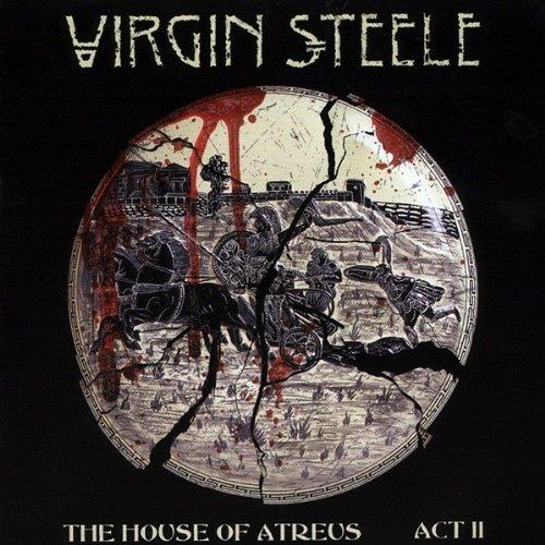 Virgin Steele - House Of Atreus Act 2
