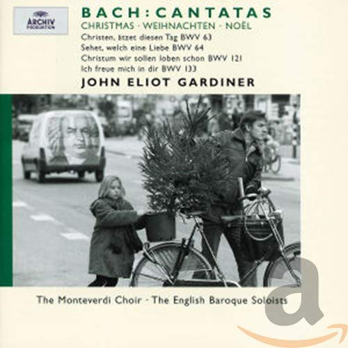 The Monteverdi Choir - J S Bach: Christmas Cantatas BWV 63, 64, 121 & 133 By The Monteverdi Choir