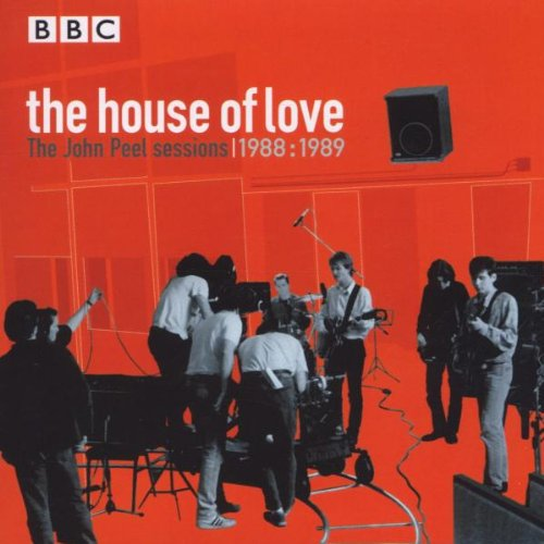 House of Love - The John Peel Sessions (1988-1989)
