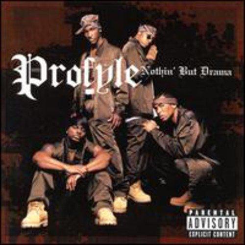 Profyle - Nothing But A Drama