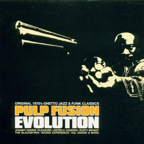 Various Artists - Pulp Fusion - Evolution