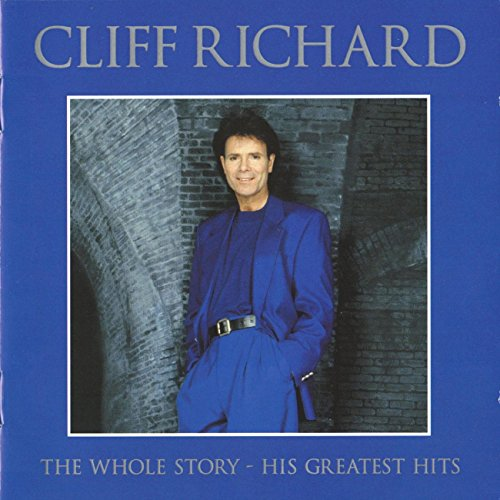 Richard, Cliff - The Whole Story: His Greatest Hits