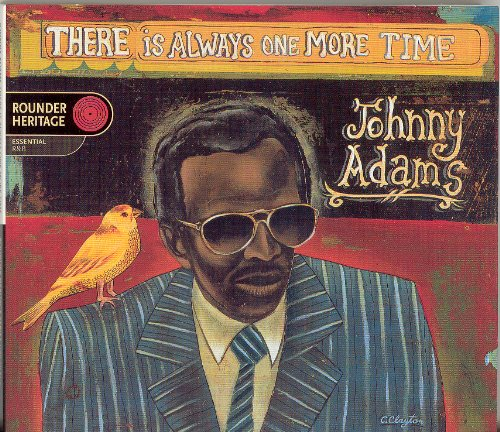 Johnny Adams - There Is Always One More Time