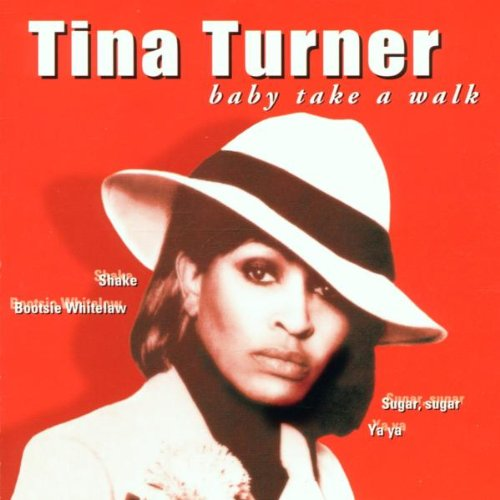 Tina Turner - Baby Take a Walk - Dues Paid 2