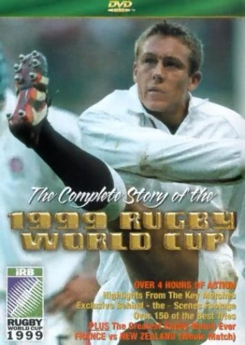 Sport - The Complete Story Of The 1999 Rugby World Cup