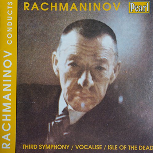 Rachmaninov: Symphony No. 3, Vocalise, Isle of the Dead