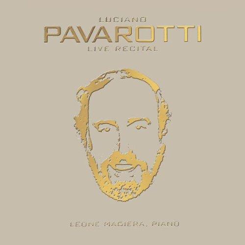 Luciano Pavarotti - Luciano Pavarotti - Live Recital