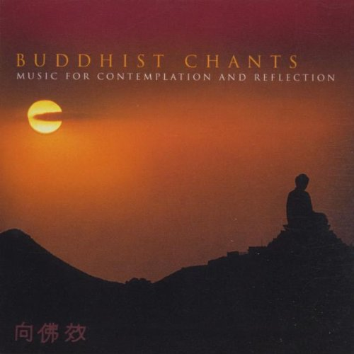 Huan-Tung Sun - Buddhist Chants: Music for Contemplation and Reflection By Fu-Chuan Chang