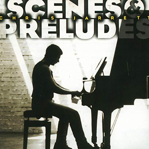 Scenes & Preludes