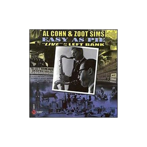Al Cohn and Zoot Sims - Easy As Pie - Live at the Left Bank