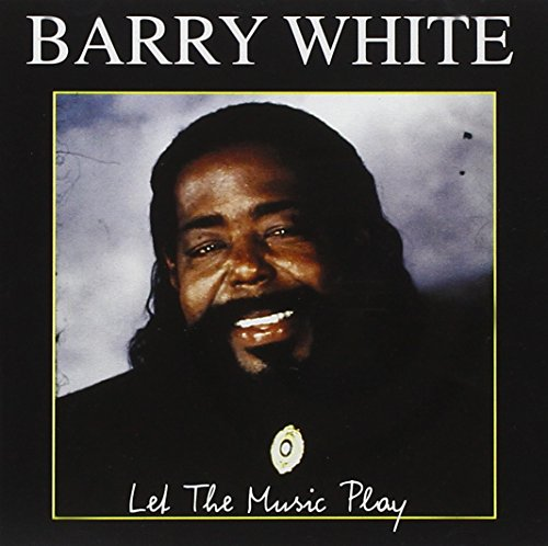White, Barry - Let the Music Play