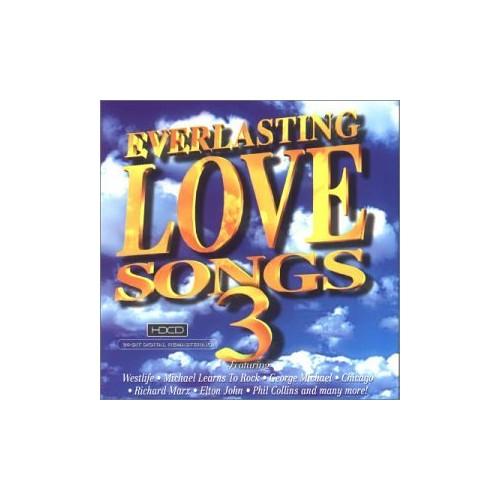 Everlasting Love Songs 3 - Everlasting Love Songs 3