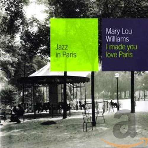Williams, Mary Lou - ..You Love Paris /Ecy
