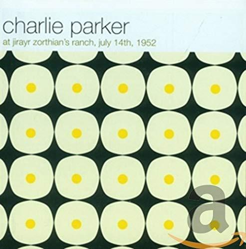 Charlie Parker - At Jirayr Zorthian`S Ranch