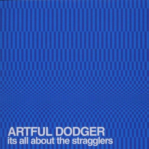 Artful Dodger - It's All About..