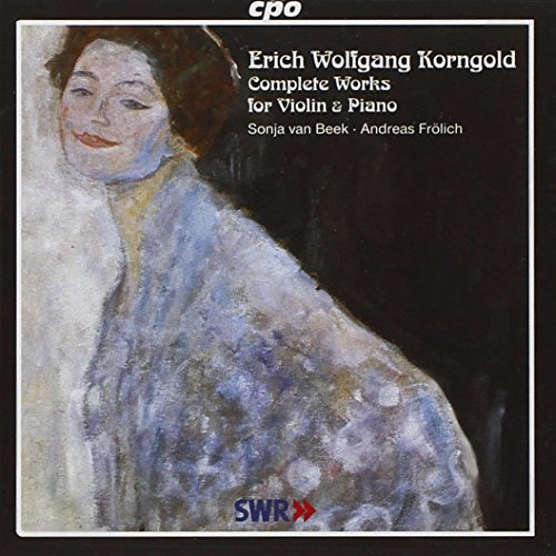Erich Wolfgang Korngold: Complete Works for Violin & Piano
