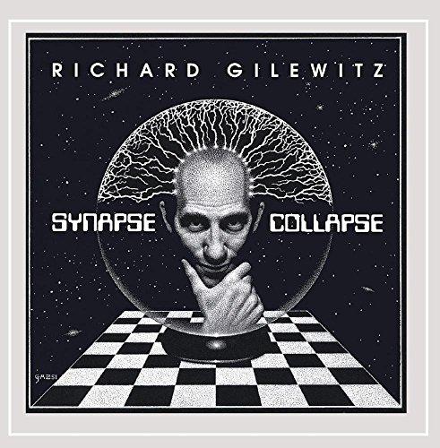 Richard Gilewitz - Synapse Collapse