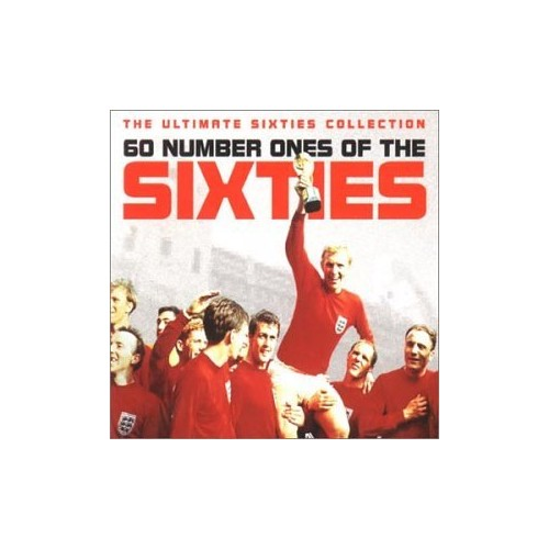 Various Artists - 60 Number Ones of the Sixties: the Ultimate Sixties Collection