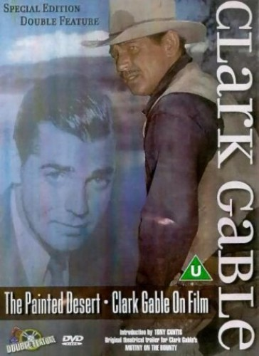 Clark Gable The Painted Desert & Clarke Gable On Fim A Biography