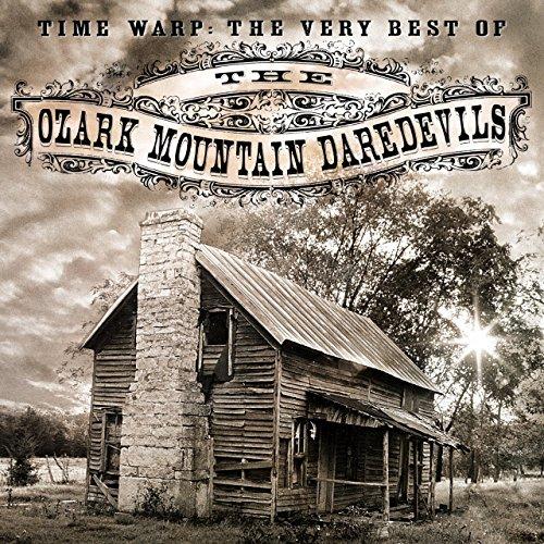Ozark Mountain Dared - Time Warp: The Very Best of Ozark Mountain Daredevils