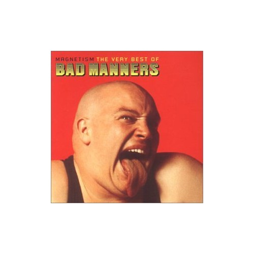 Bad Manners - Magnetism: the Very Best of Bad Manners