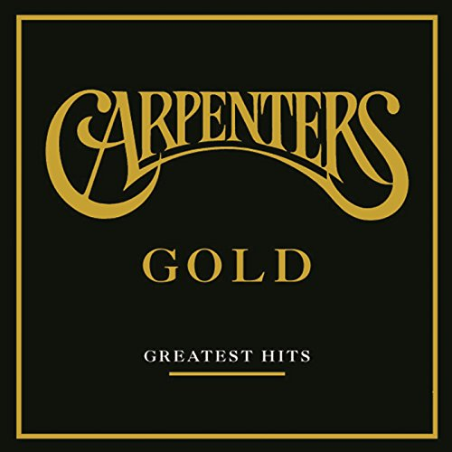The Carpenters - Carpenters Gold: Greatest Hits By The Carpenters