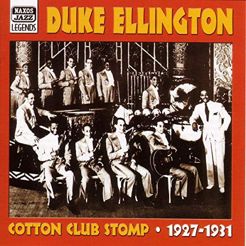 Ellington, Duke - Cotton Club Stomp 1927 - 1931