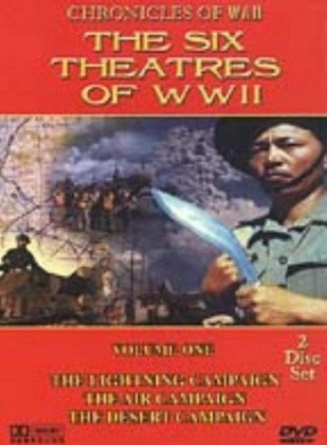The Six Theatres Of World War Two: Volume 1
