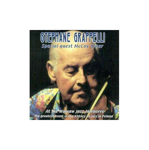 Grappelli, Stephane - At The Warsaw Jazz Jamboree: The Greatest Event In The History Of Jazz In Pola