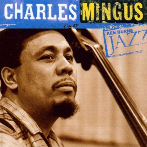 Mingus, Charles - Ken Burns Jazz Collection: The Definitive Charles Mingus