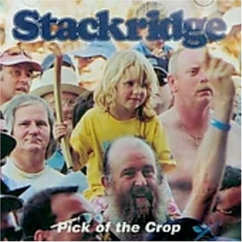 Stackridge - Pick of the Crop
