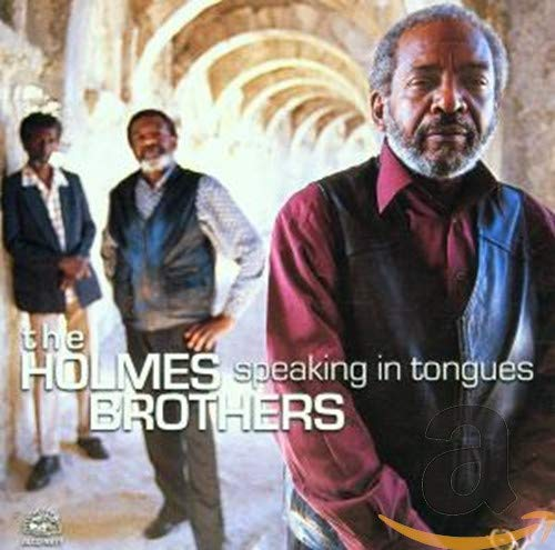The Holmes Brothers - Speaking In Tongues