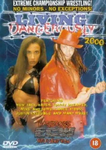 Ecw Wrestling - Extreme Championship Wrestling: Living Dangerously 2000