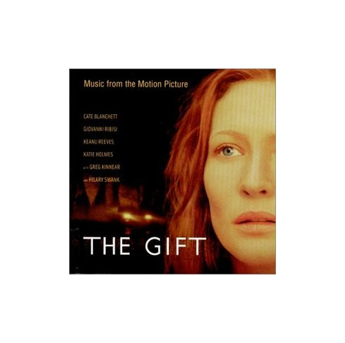 Various - The Gift : Music from the Cate Blanchett Film