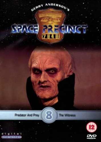 Space Precinct: Volume 8 - Predator And Prey/The Witness