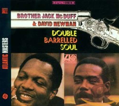 Double Barrelled Soul By Brother Jack McDuff and David Newman