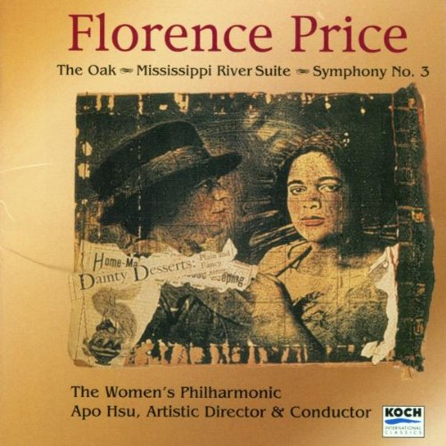 Florence Price - Oak, Mississippi River Suite (Women's Philharmonic) By Florence Price