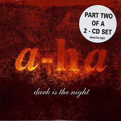 A-Ha - Dark Is The Night