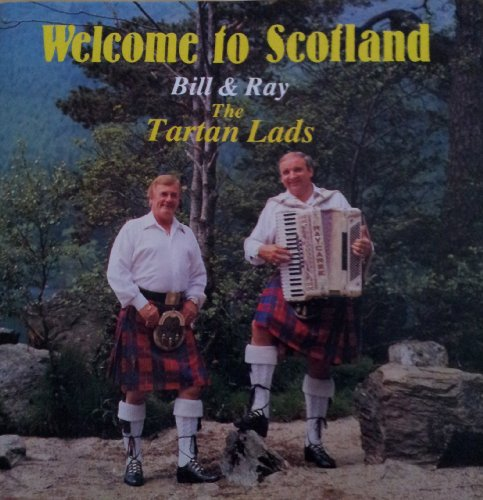 The Tartan Lads - Welcome To Scotland
