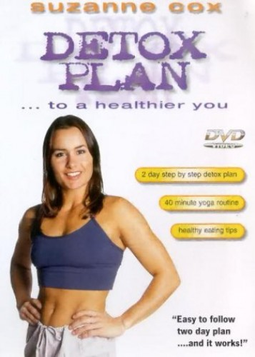 Suzanne Cox - Detox Plan - 2 Day Step by Step Detox Plan, 40 Minute Yoga Routine & Healthy Eating Ti