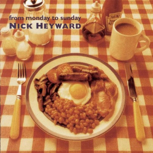 Heyward Nick - From Monday to Sunday