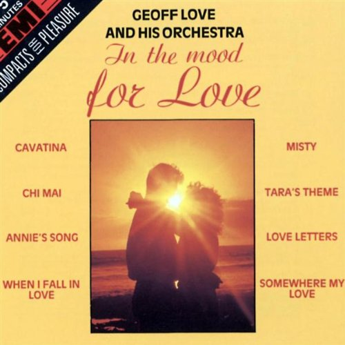 Geoff Love & His Orchestra - In the Mood - for Love