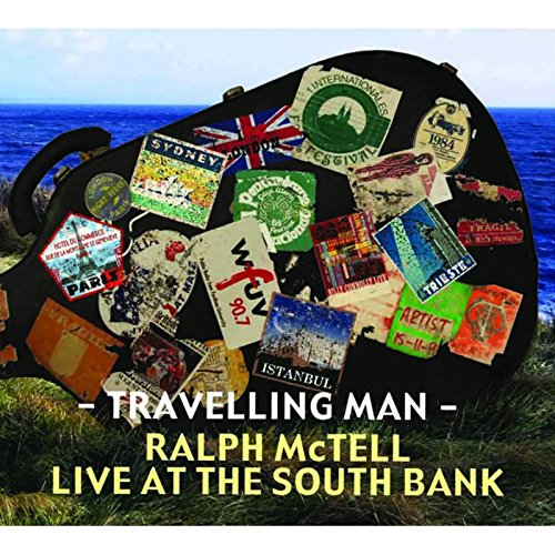 Ralph McTell - Travelling Man: The Journey The Songs By Ralph McTell