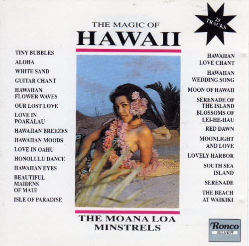 Moana Loa Minstrels - Magic of Hawaii