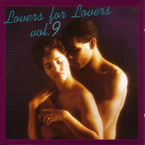 Various Artists - Lovers For Lovers Vol.9